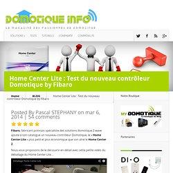 Home Center Lite : Test du nouveau contrôleur Domotique by Fibaro