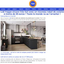 Lidl frappe encore très fort avec un nouveau robot de cuisine à moins de 20 euros ! Toute le monde va se l'arracher !