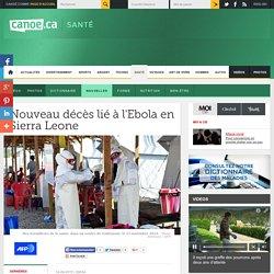 Nouveau décès lié à l'Ebola en Sierra Leone