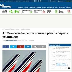 Air France va lancer un nouveau plan de départs volontaires