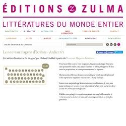 Atelier d'ecriture - Le nouveau magasin d'écriture, jeu littéraire -