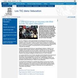 L'UNESCO lance un nouveau site Web sur les TIC dans l'éducation