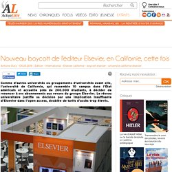 Nouveau boycott de l'éditeur Elsevier, en Californie, cette fois