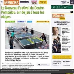 Le Nouveau Festival du Centre Pompidou : air de jeu à tous les étages - Les Inrocks