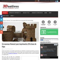 Un nouveau filament pour imprimantes 3D à base de liège