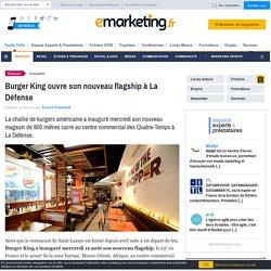 Burger King ouvre son nouveau flagship à La Défense