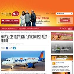 Nouveau: des vols vers la Floride pour 52$ aller-retour - 97.1 Rythme FM