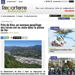 Près de Nice, un nouveau gaspillage des terres est en route dans la plaine du Var