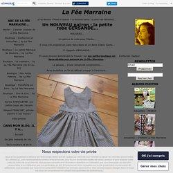 Un NOUVEAU patron : la petite robe GERSANDE... - La Fée Marraine