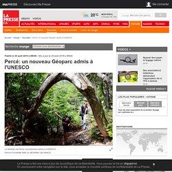 Percé: un nouveau Géoparc admis à l'UNESCO