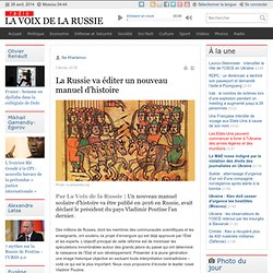La Russie va éditer un nouveau manuel d'histoire - Dernières infos - Société