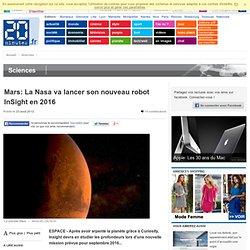 InSight: La Nasa va lancer un nouveau robot sur Mars en 2016