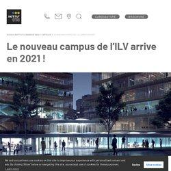 Le nouveau campus de l'ILV prévu pour 2021 !
