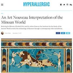 An Art Nouveau Interpretation of the Minoan World