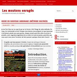 Guide du nouveau jardinage (Méthode Soltner) – Les moutons enragés