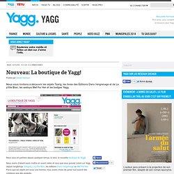 Nouveau: La boutique de Yagg!