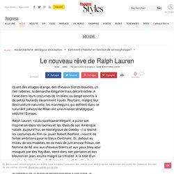 Le nouveau rêve de Ralph Lauren - L'Express Styles