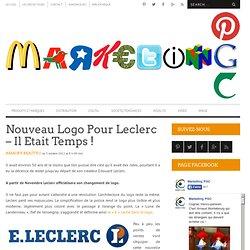 Nouveau Logo Pour Leclerc - Il Etait Temps !