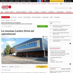 Le nouveau Leclerc Drive est opérationnel