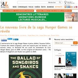 Le nouveau livre de la saga Hunger Games se révèle