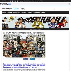 GROOM, un nouveau magazine BD sur l'actualité
