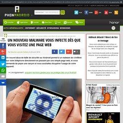 Un nouveau malware vous infecte dès que vous visitez une page web