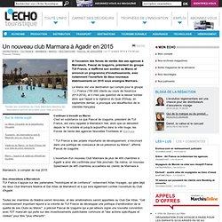 Un nouveau club Marmara à Agadir en 2015 - L'Echo Touristique