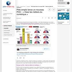Pôle emploi lance un nouveau POC : « Osez les métiers du numérique »