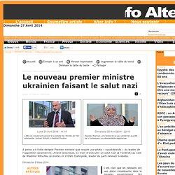 Le nouveau premier ministre ukrainien faisant le salut nazi