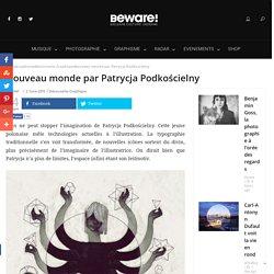 Nouveau monde par Patrycja Podkościelny -
