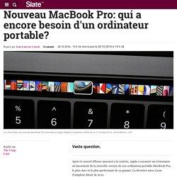 Nouveau MacBook Pro: qui a encore besoin d'un ordinateur portable?