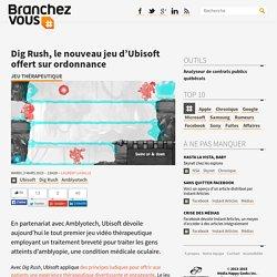 Dig Rush, le nouveau jeu d'Ubisoft offert sur ordonnance