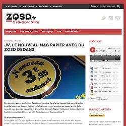 JV, le nouveau mag papier avec du ZQSD dedans