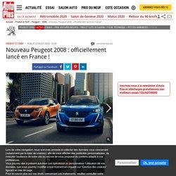 Nouveau Peugeot 2008 (2020) : le SUV officiellement lancé en France