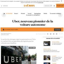 Uber, nouveau pionnier de la voiture autonome - La Croix