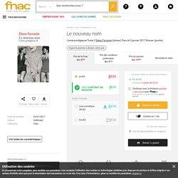 Le nouveau nom L'amie prodigieuse Tome 2 - poche - Elena Ferrante - Achat Livre ou ebook - Achat & prix Fnac