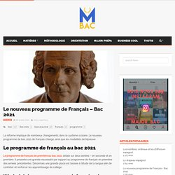 Le nouveau programme de Français - Bac 2021 – Major-Bac