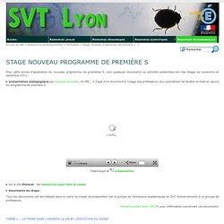 Stage nouveau programme de première S - SVT Lyon