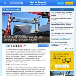 STX France : Un nouveau plan de progrès pour préparer l'avenir