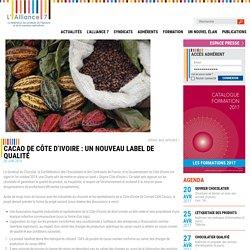 Cacao de Côte d'Ivoire : un nouveau label de qualité