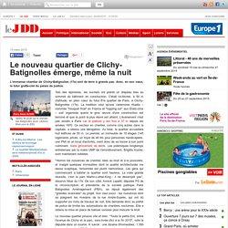Le nouveau quartier de Clichy-Batignolles émerge, même la nuit