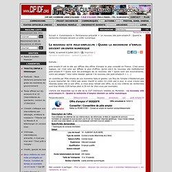 Le nouveau site pole-emploi.fr: Quand la recherche d'emploi devient un enfer numérique