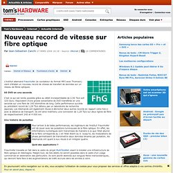 Nouveau record de vitesse sur fibre optique