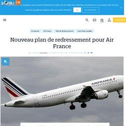 Nouveau plan de redressement pour Air France - le Parisien