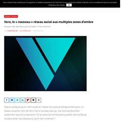 Vero, le « nouveau » réseau social aux multiples zones d'ombre