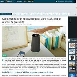 Google OnHub : un nouveau routeur signé ASUS, avec un capteur de proximité