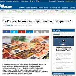 La France, le nouveau royaume des trafiquants ?