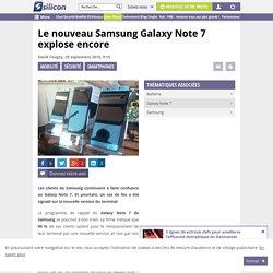 Le nouveau Samsung Galaxy Note 7 explose encore