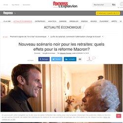 Nouveau scénario noir pour les retraites: quels effets pour la réforme Macron?