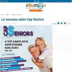Le nouveau salon Cap Seniors sur zoomdici.fr (Zoom43.fr et Zoom42.fr)